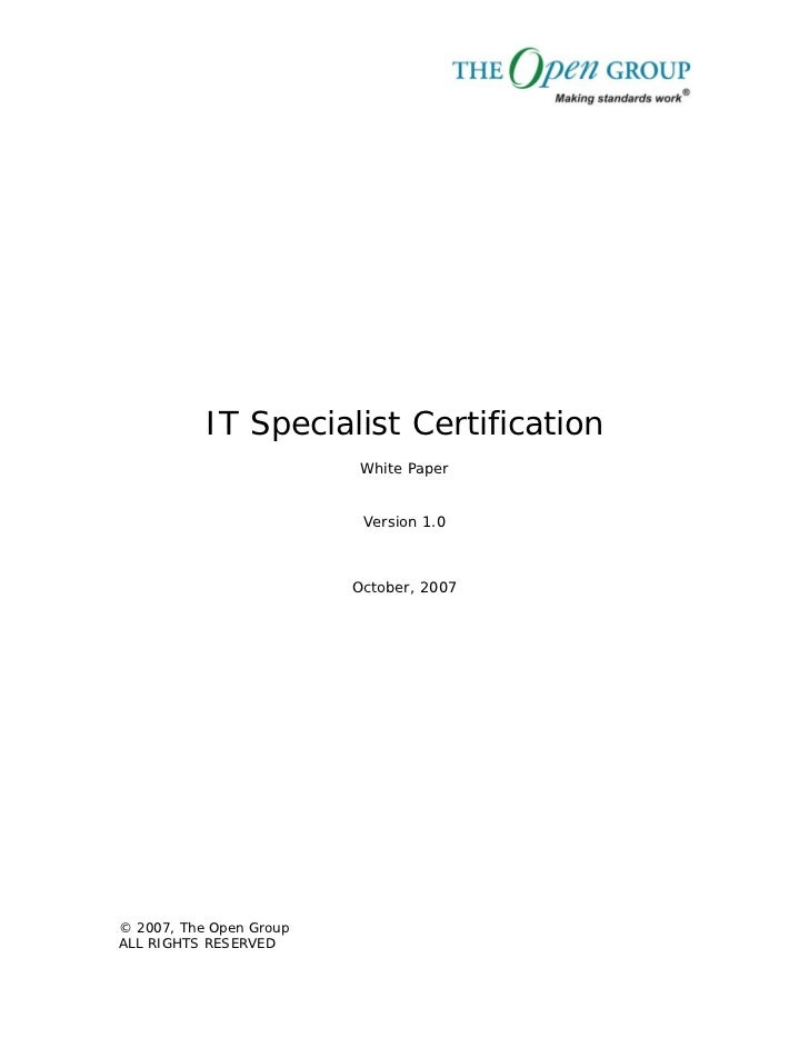 IT Specialist Certification                          White Paper                          Version 1.0                     ...