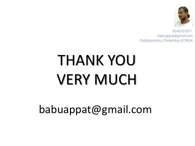 THANK YOU VERY MUCH babuappat@gmail.com