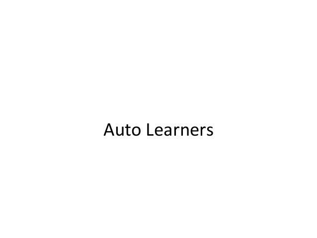 Auto Learners
