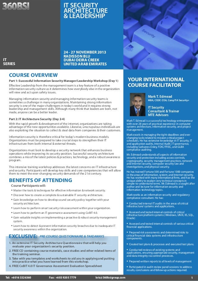 1 YOUR INTERNATIONAL COURSE FACILITATOR Mark T. Edmead MBA, CISSP, CISA, CompTIA Security+ IT Security Consultant & Traine...