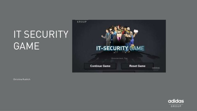 IT SECURITY GAME  Christina Rudrich