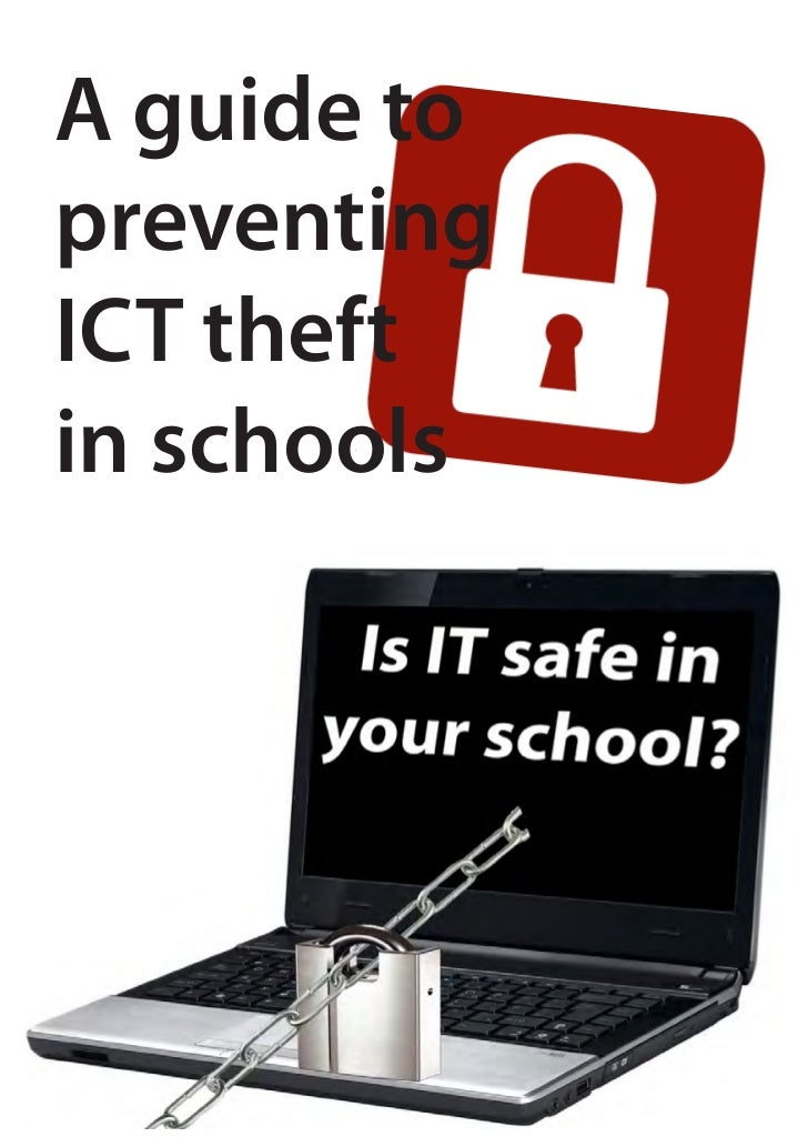 A guide topreventingICT theftin schools