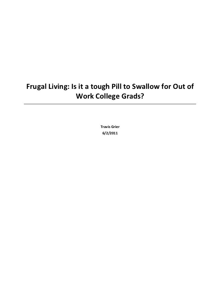 Frugal Living: Is it a tough Pill to Swallow for Out of                 Work College Grads?                        Travis ...