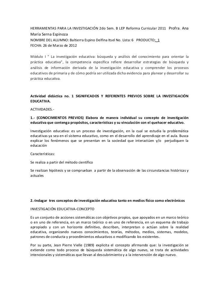 HERRAMIENTAS PARA LA INVESTIGACIÓN 2do Sem. B LEP Reforma Curricular 2011 Profra. AnaMaría Serna EspinozaNOMBRE DEL ALUMNO...
