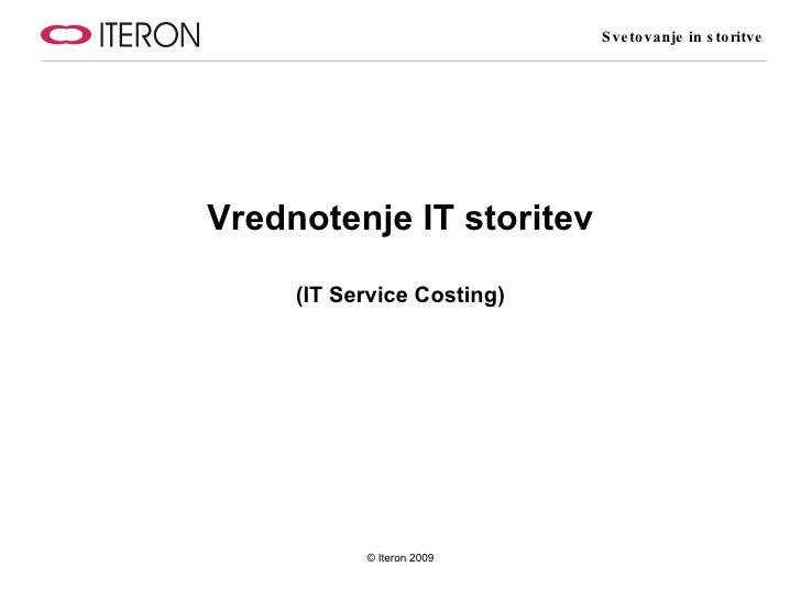 Vrednotenje IT storitev (IT Service Costing)