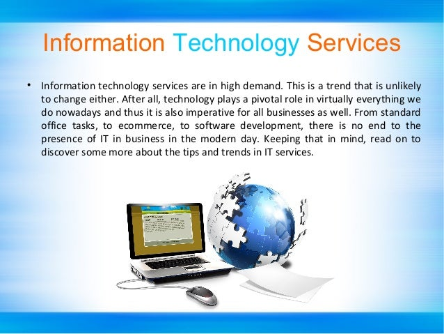 Information Technology Services : Information technology services trends in