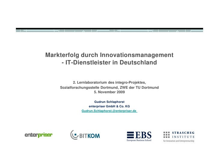 Markterfolg durch Innovationsmanagement      - IT-Dienstleister in Deutschland               2. Lernlaboratorium des integ...