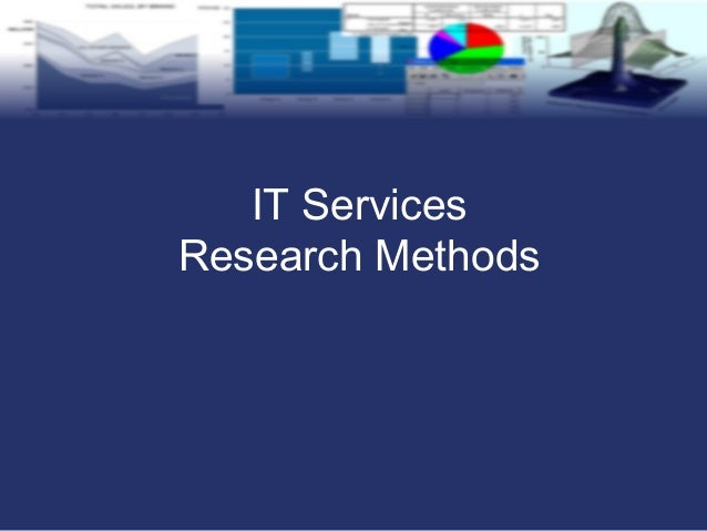 IT Services Research Methods