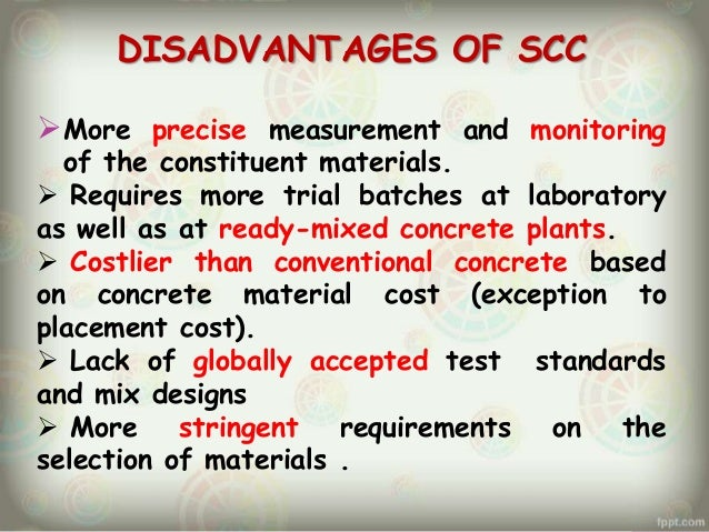Self consolidating concrete disadvantages of human
