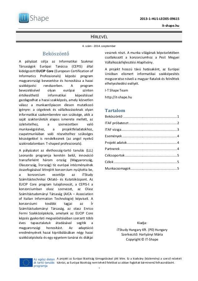 2013-‐1-‐HU1-‐LEO05-‐09615      it-‐shape.hu   HÍRLEVÉL   4.  szám  -‐  2014.  szeptembe...