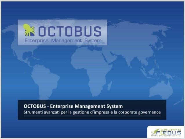 OCTOBUS  OCTOBUS  AREE FUNZIONALI  VANTAGGI  CONTATTI  Enterprise Management System Tecnologia  Infrastruttura  System I...