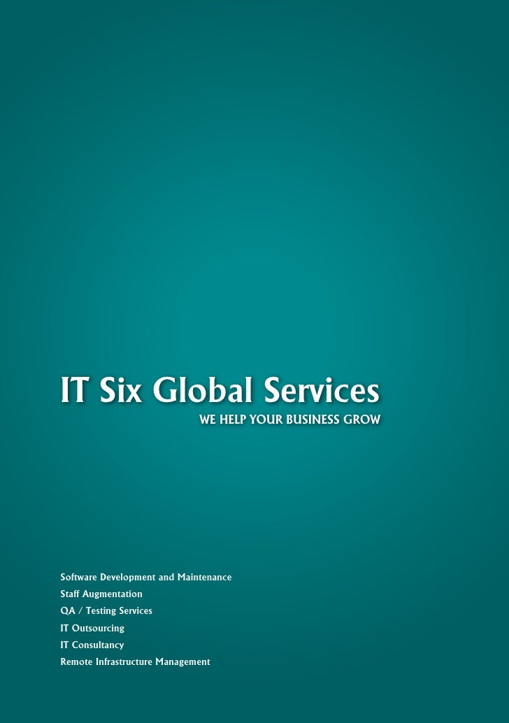 IT Six Global Services                              WE HELP YOUR BUSINESS GROW     Software Development and Maintenance St...