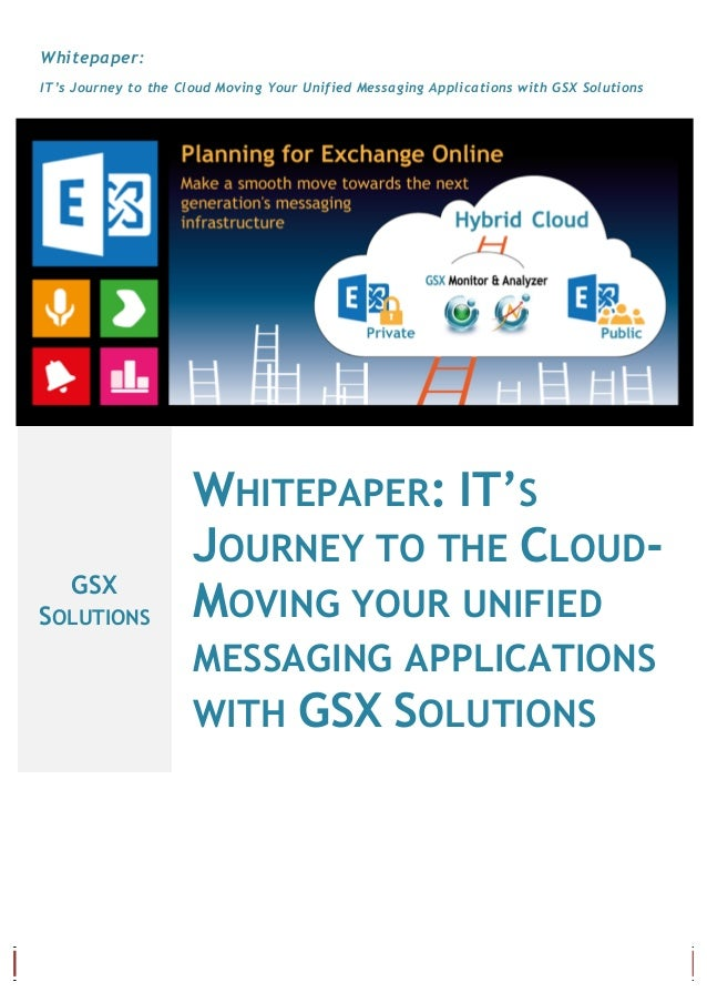 [ A d r e s s e d e l a s o c i é t é ] Page 0 Whitepaper: IT's Journey to the Cloud Moving Your Unified Messaging Applica...