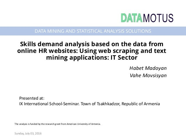 DATA MINING AND STATISTICAL ANALYSIS SOLUTIONS Skills demand analysis based on the data from online HR websites: Using web...