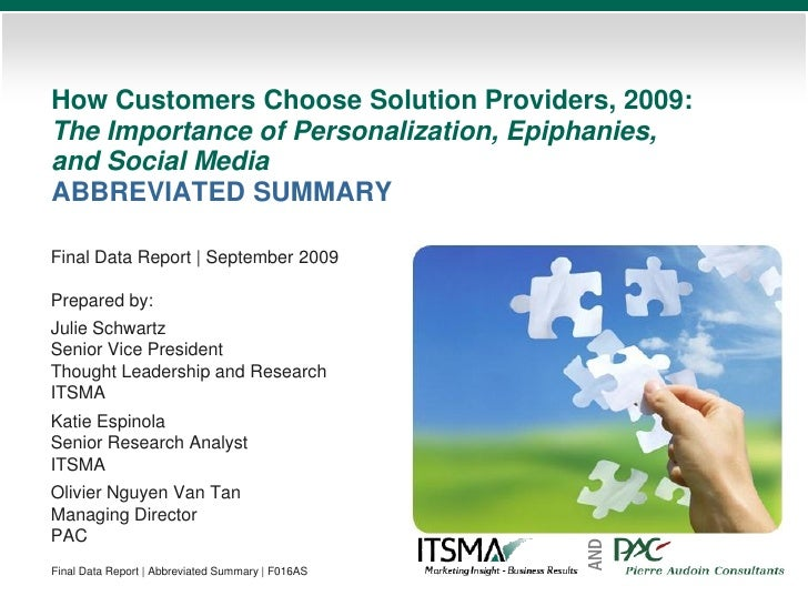 How Customers Choose Solution Providers, 2009: The Importance of Personalization, Epiphanies, and Social Media ABBREVIATED...