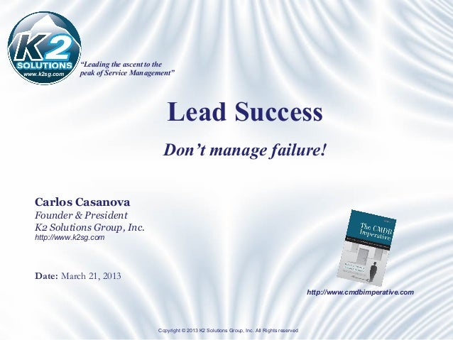 """Leading the ascent to thewww.k2sg.com   peak of Service Management""                                        Lead Success  ..."