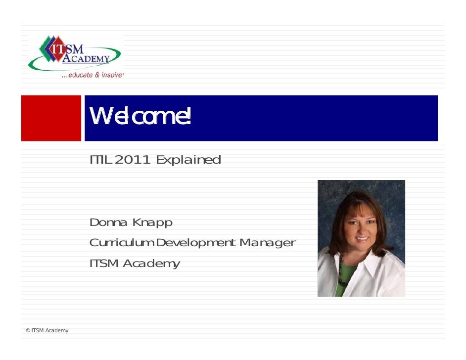 Welcome!                 Wl     !                 ITIL 2011 Explained                           E plained                 ...