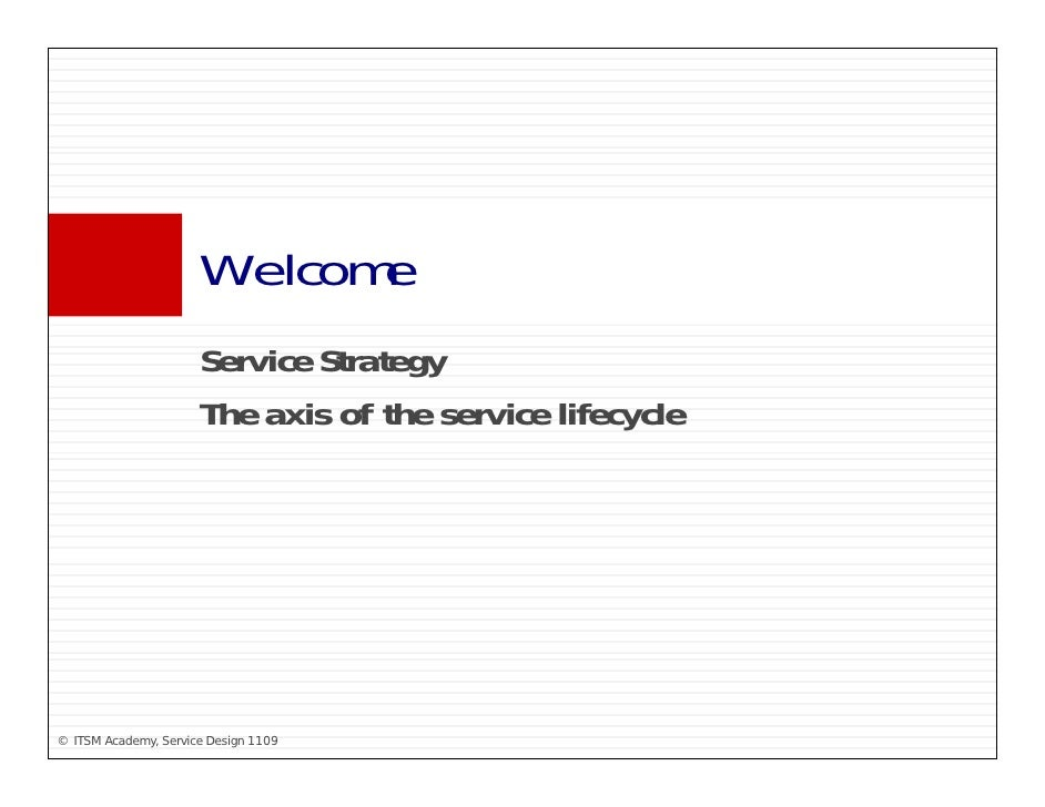 Welcome                       W l                       Service Strategy                       S i St t                   ...
