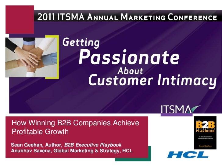 How Winning B2B Companies AchieveProfitable GrowthSean Geehan, Author, B2B Executive PlaybookAnubhav Saxena, Global Market...