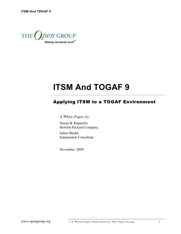 ITSM And TOGAF 9                    ITSM And TOGAF 9                    Applying ITSM to a TOGAF Environment              ...