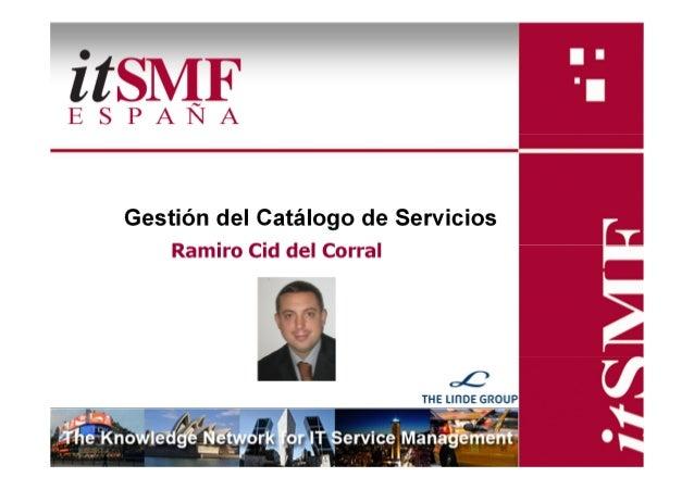 Gestión del Catálogo de Servicios    Ramiro Cid del Corral