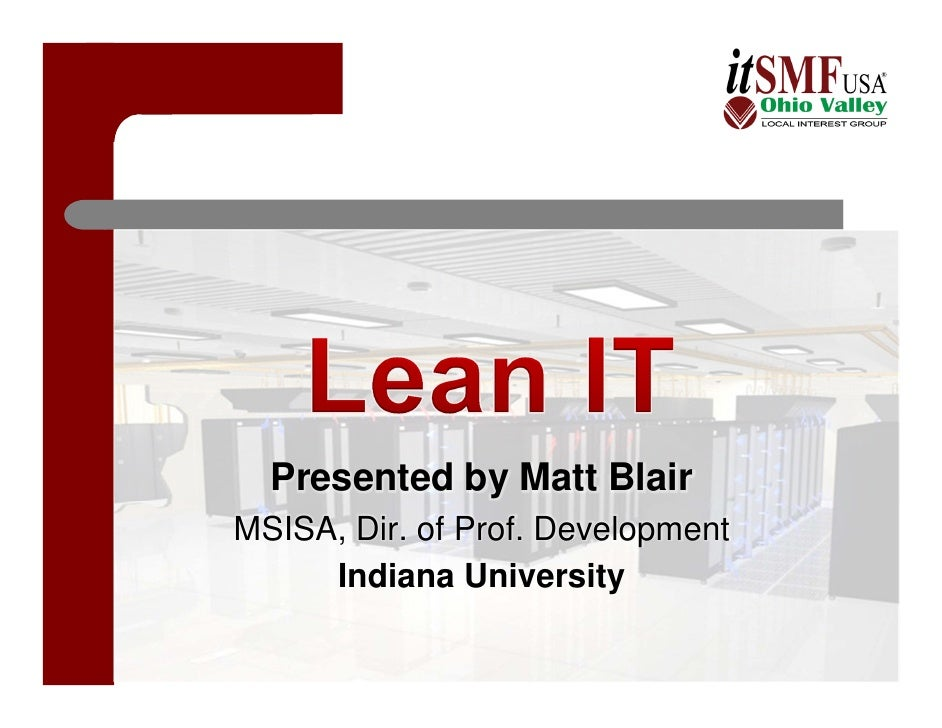 Presented by Matt Blair MSISA, Dir. of Prof. Development      Indiana University