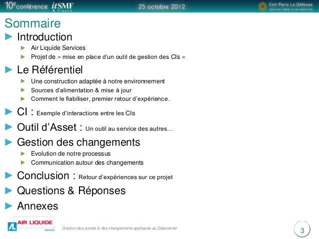 Gestions des Asset et des changements appliquées au Datacenter: Du concept à la réalité Slide 3