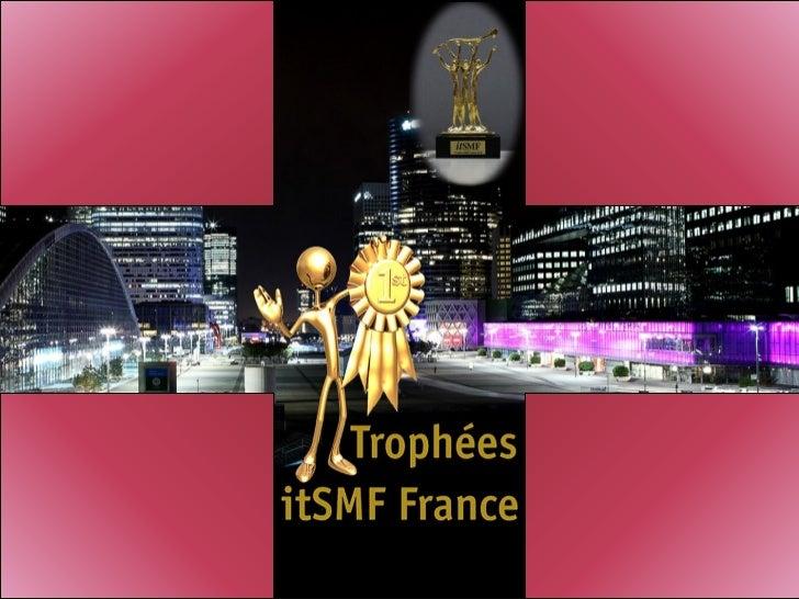 JURY 2011 - Trophée Meilleure Implémentation ITIL ®           Rémy BERTHOU                       Bruno BROCHETON          ...