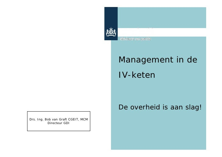 Management in de                                      IV-keten                                        De overheid is aan s...