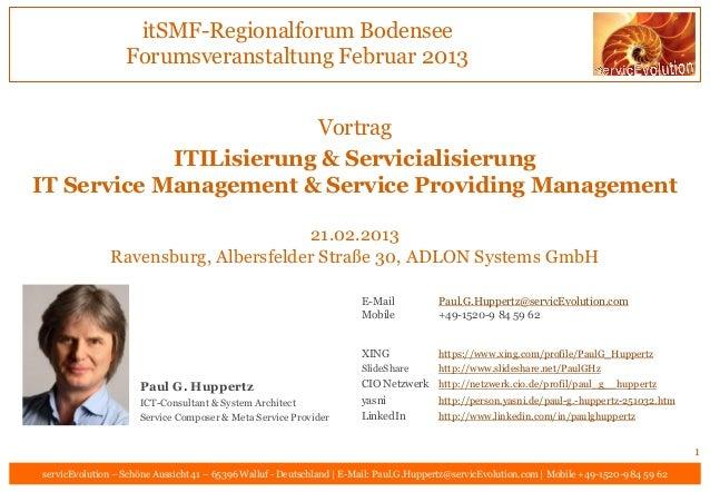 itSMF-Regionalforum Bodensee                  Forumsveranstaltung Februar 2013                        Vortrag            I...