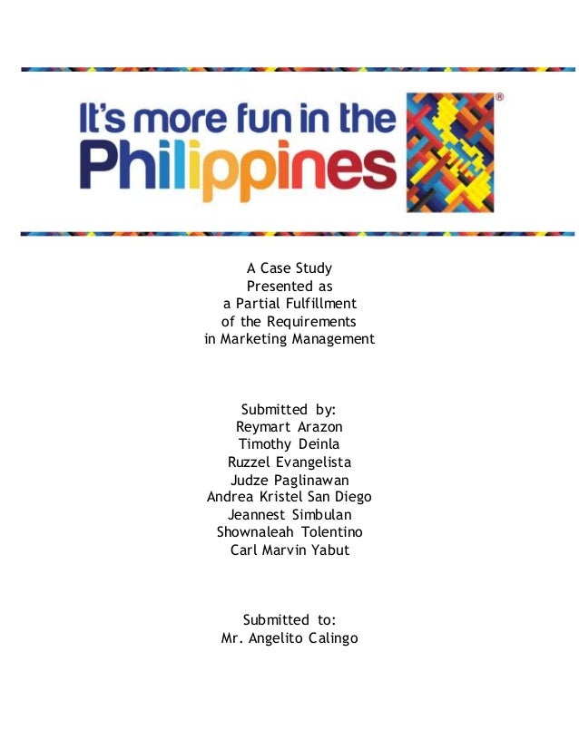 A Case Study  Presented as  a Partial Fulfillment  of the Requirements  in Marketing Management  Submitted by:  Reymart Ar...