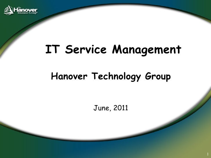 IT Service Management Hanover Technology Group   June, 2011
