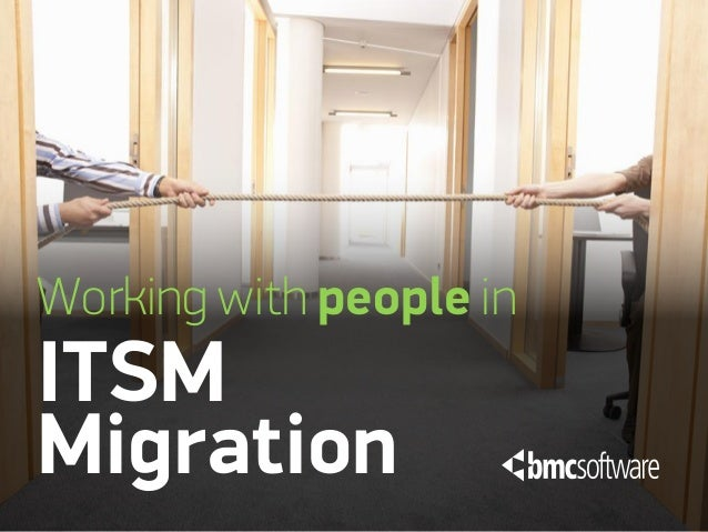 Working with people inITSMMigration