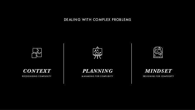 It's Not Simple, Stupid: Dealing with Complex Systems and Wicked Problems Slide 2