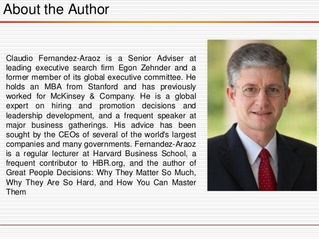About the Author  ClaudioFernandez-AraozisaSeniorAdviseratleadingexecutivesearchfirmEgonZehnderandaformermemberofitsglobal...
