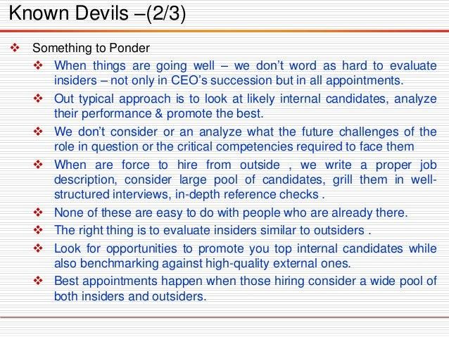 Known Devils –(2/3)  SomethingtoPonder  Whenthingsaregoingwell–wedon'twordashardtoevaluateinsiders–notonlyinCEO'ssuccess...