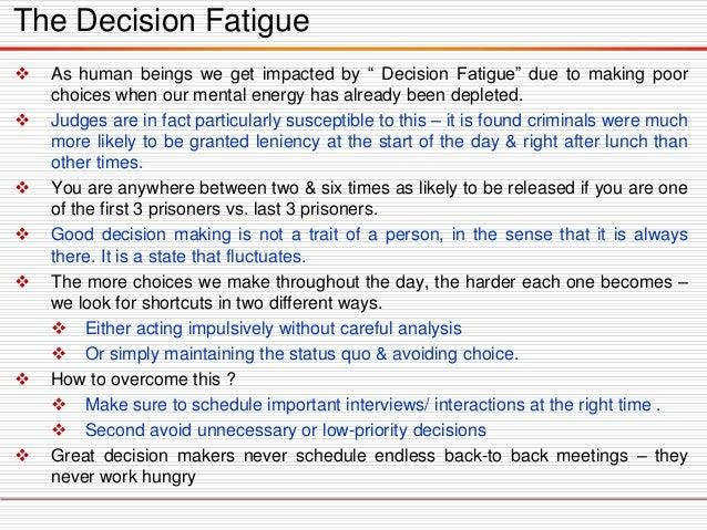 "The Decision Fatigue  Ashumanbeingswegetimpactedby""DecisionFatigue""duetomakingpoorchoiceswhenourmentalenergyhasalreadybee..."