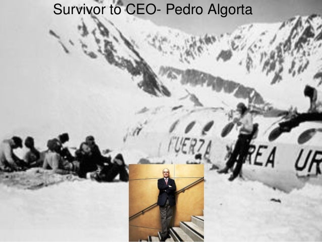 Survivor to CEO-Pedro Algorta