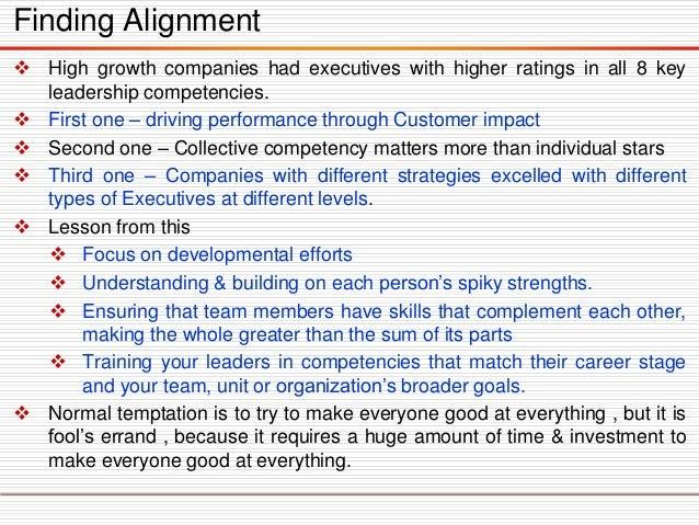 Highgrowthcompanieshadexecutiveswithhigherratingsinall8keyleadershipcompetencies.  Firstone–drivingperformancethroughCus...