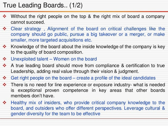 Withouttherightpeopleonthetop&therightmixofboardacompanycannotsucceed.  Clearstrategy,Alignmentoftheboardoncriticalchall...