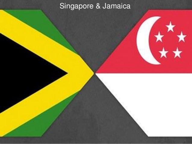 Singapore & Jamaica