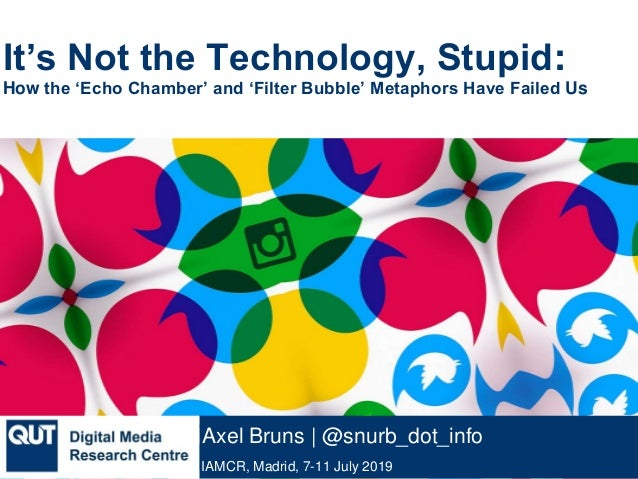 It's Not the Technology, Stupid: How the 'Echo Chamber' and 'Filter Bubble' Metaphors Have Failed Us
