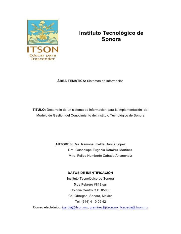 Instituto Tecnológico de                                       Sonora                    ÁREA TEMÁTICA: Sistemas de inform...