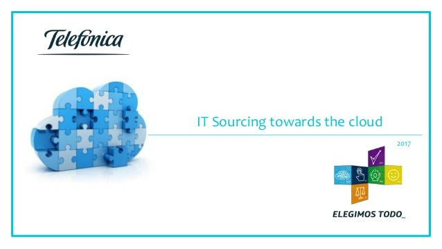 2017 IT Sourcing towards the cloud