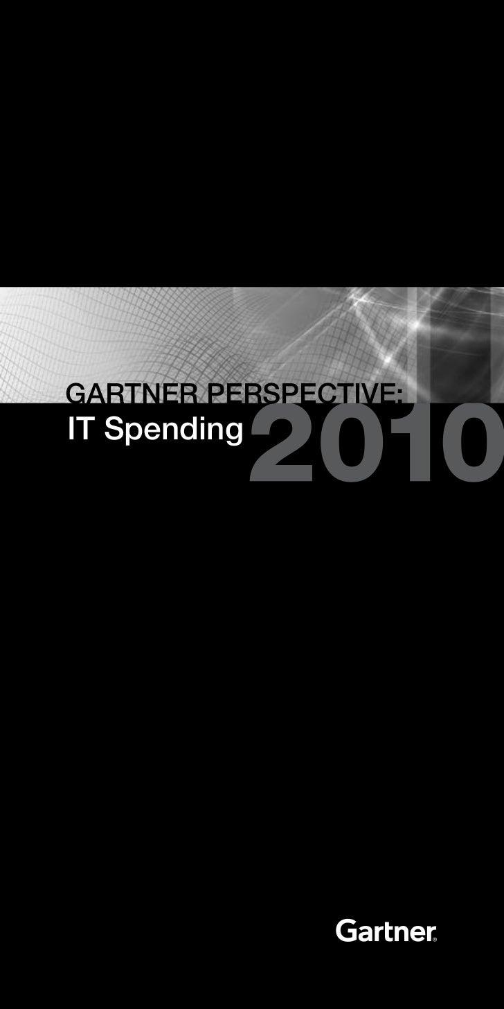 GarTner PerSPecTIve:IT Spending
