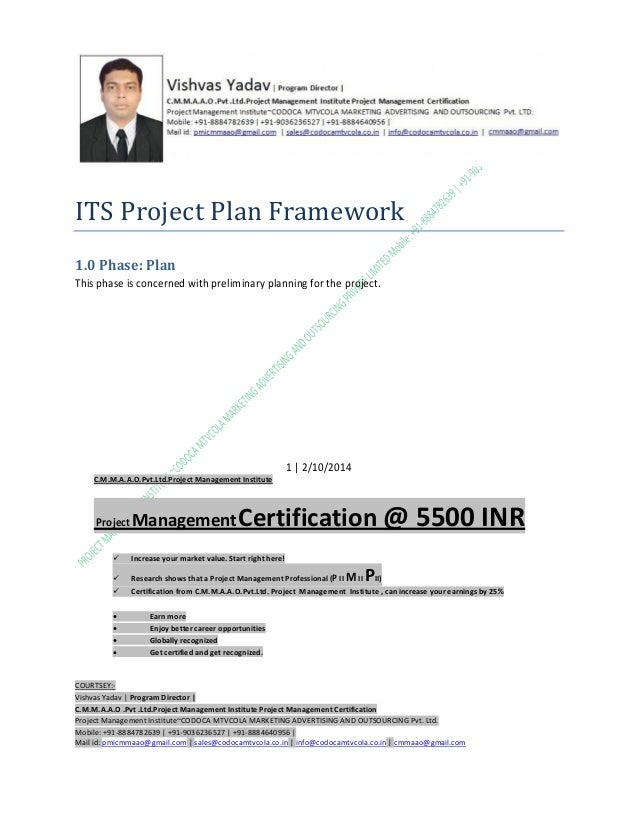 ITS Project Plan Framework 1.0 Phase: Plan This phase is concerned with preliminary planning for the project.  1 | 2/10/20...