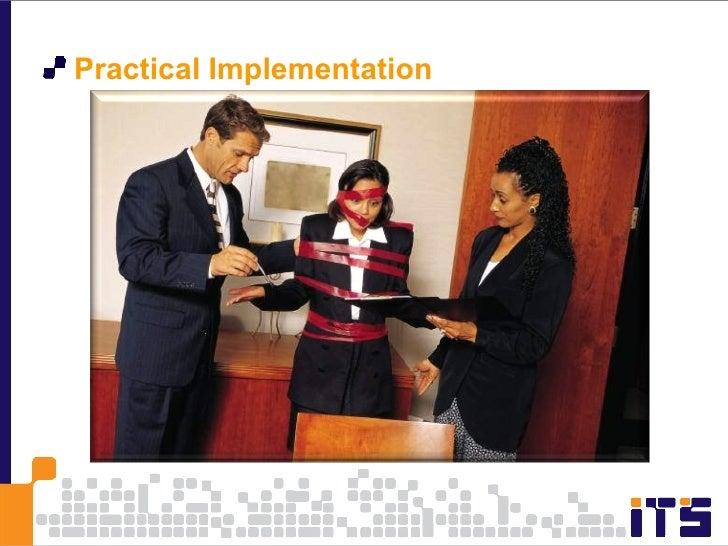 <ul><li>Practical Implementation </li></ul>