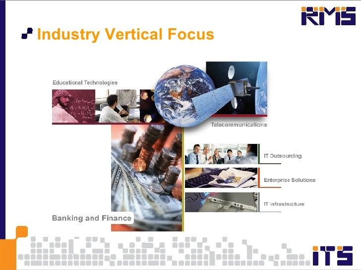 <ul><li>Industry Vertical Focus  </li></ul>