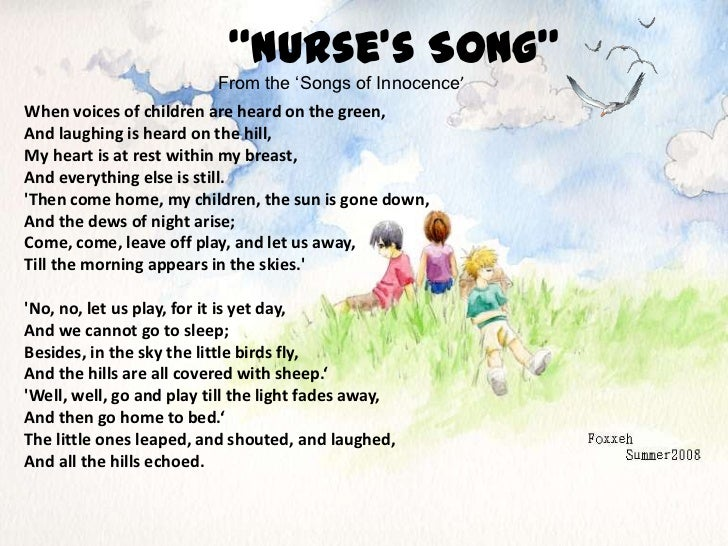 """""""Nurse's Song""""<br />From the 'Songs of Innocence'<br />When voices of children are heard on the green, <br />And laughing ..."""