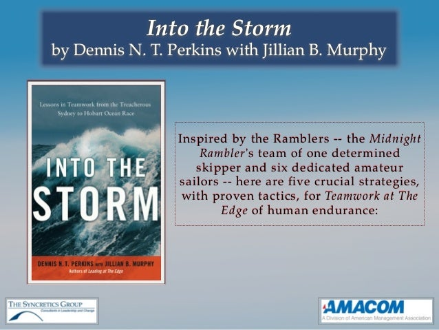 Into the Stormby Dennis N. T. Perkins with Jillian B. Murphy                 Inspired by the Ramblers -- the Midnight     ...